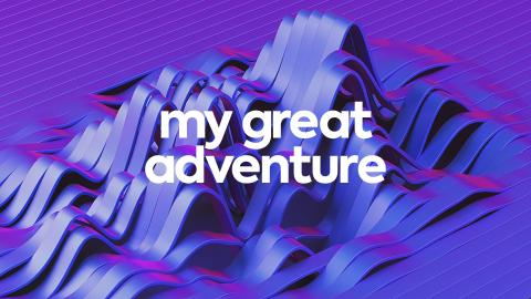 My Great Adventure